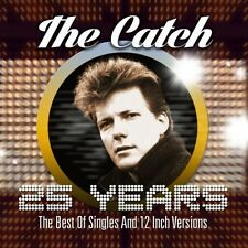THE CATCH - 25 YEARS-THE BEST OF SINGLES AND 12 INCH VERSION 2 CD NEU