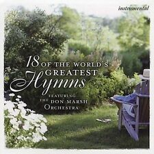 18 Of The World's Greatest Hymns 2004 by Don Marsh Orchestra
