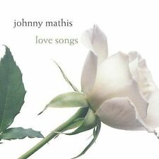Love Songs [Columbia/Legacy] by Johnny Mathis (CD, Jan-2003, Columbia/Legacy)