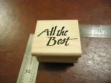 ALL THE BEST! RUBBER STAMP QUOTES SAYINGS SHOWER WEDDING BIRTHDAY GRADUATION