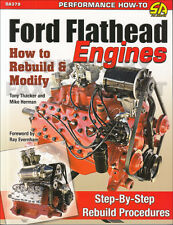 How to Rebuild and Modify Ford Flathead Engine 1949-1953 Car Truck 239 8BA