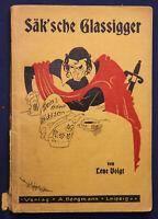 Voigt Säk'sche Glassigger 1925 Sächsische Klassiker Belletristik Zeichnungen sf