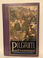 Pilgrim Adventure by John SC Abbott, Illustrated, Mantle Ministries Classics New