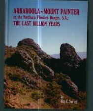 Arkaroola-Mount Painter in the Northern Flinders Ranges, S.A..Aboriginal history