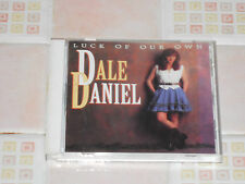 DALE DANIEL - LUCK OF OUR OWN VERY GOOD (CD 1994)