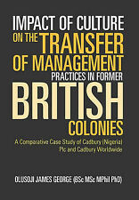 Impact of Culture on the Transfer of Management Practices in Former British Col