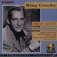 Bing Crosby True love-20 greatest hits [CD]