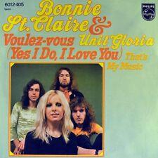 """7"""" BONNIE ST. CLAIRE & UNIT GLORIA voulez-vous yes i do... PHILIPS Glam-Rock 1974"""