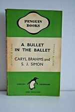 PENGUIN CLASSICS A Bullet in the Ballet by Caryl Brahms