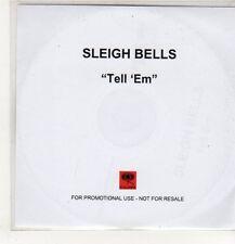 (EP627) Sleigh Bells, Tell 'Em - DJ CD