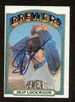 Skip Lockwood #118 signed autograph auto 1972 Topps Baseball Trading Card