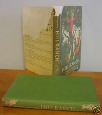 HILL RANCH by Rutherford Montgomery, Signed in DJ