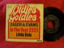 Zager & Evans - In the year 2525 / Little kids    Golden Oldies RCA 45