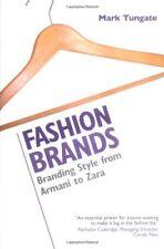 Fashion Brands: Branding Style from Armani to Zara-Mark Tungate