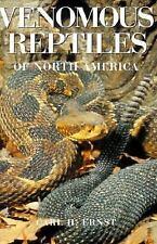 Venomous Reptiles Of North America. Carl Ernst 1992. Paperback 236 pgs.