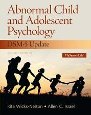 Abnormal Child and Adolescent Psychology with DSM-V Updates by Rita...