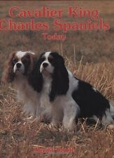 Cavalier King Charles Spaniels Today (Book of the Breed S),Sheila Smith