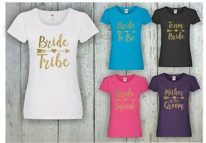 Team Bride Squad Tribe Hen Do Night Party Bridesmaid Printed T-Shirts Gold Print