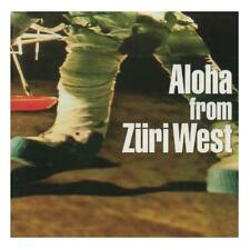 ZÜRI WEST - Aloha From CD 04 weltrecords SUISA