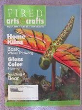 Fired Arts & Crafts Magazine - August 2004