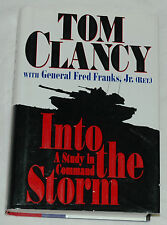 Into the Storm: A Study in Command by Tom Clancy and Fred Franks, Jr. Signed