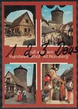 1067Q)  Ansichtskarte  AK   Nürnberg   Gruß aus dem Handwerkerhof   Alt Nürnberg