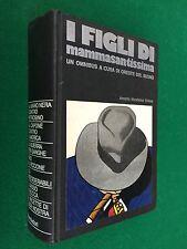 I FIGLI DI MAMMASANTISSIMA , 2° Ed Omnibus Gialli (1972) Mafia