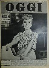 OGGI N°31/ 2/AGO/1951 * MUSSOLINI E IL FASCISMO IN FOTOGRAFIE - IDA LUPINO . . .