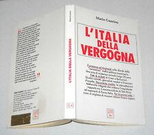 Mario Guarino L'ITALIA DELLA VERGOGNA Laser 1995 Mafia Massoneria P2