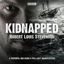Kidnapped: BBC Radio 4 full-cast dramatisation by Robert Louis Stevenson (CD-Audio, 2017)