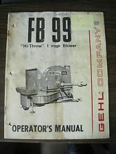 """Gehl Operator's Manual for FB 99 """"Hi-Throw"""" Forage Blower"""