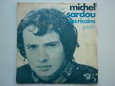 Michel Sardou 45Tours SP vinyle Les Ricains / Petit