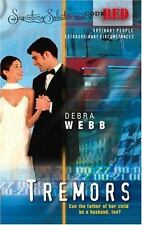 Tremors by Debra Webb (2005, Paperback)
