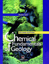 Chemical Fundamentals of Geology, Good Condition Book, Gill, R., ISBN 9780412549
