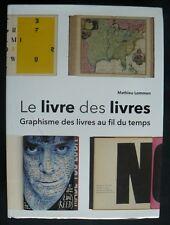 Le livre des livres, graphisme des livres au fil du temps. Mathieu Lommen.