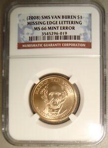 2008 Van Buren SMS Presidential Dollar Missing Edge Lettering Error NGC MS66