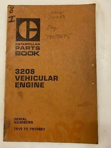 Caterpillar 3208 Vehicular engine parts manual. Genuine Cat book.