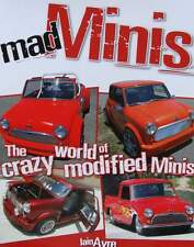 BOEK/LIVRE/BOOK : MAD MINI'S - The Crazy World of Modified Minis, mini oldtimer