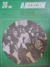 La Discussione 30 1968 Settimanale politico fondato da Alcide De Gasperi-Venezai