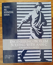 Engineering Problem Solving with ANSI C: Fundamental Concepts, D.M.Etter (1995)
