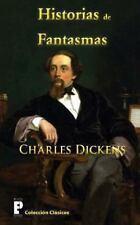 Historias de Fantasmas by Charles Dickens (2012, Paperback)