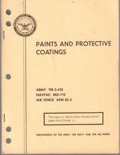 1969 DOD PAINTS AND PROTECTIVE COATINGS ARMY 5-618 NAV MO-110 AF AFM 85-3 VGC