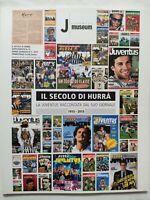 RARO HURRA' JUVENTUS SUPPLEMENTO 1 A N. 2 2015 100 ANNI DI HURRA' 1915-2015