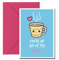 Personalised Valentines Card You're My Cup Of Tea ANY NAME RM31