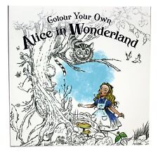Colour Your Own Alice in Wonderland Colouring Book
