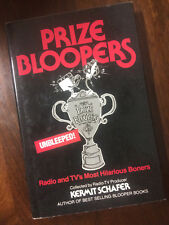 Prize Bloopers: Radio and TV's Most Hilarious Boners by Kermit Schafer 1978 NEW