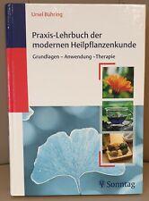 Praxis-Lehrbuch der modernen Heilpflanzenkunde von Ursel Bühring