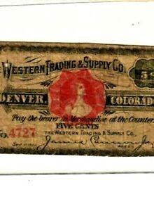 """5 CENT """"WESTERN TRADING CO."""" (DENVER COLORADO)SUPER RARE!!! RED OVERPRINT! NICE!"""
