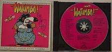 E.A.V WATUMBA DA HILFT AUCH KEIN RUMBA - ORIGINAL SIGNIERTE CD (T761)