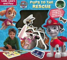 Paw Patrol Pups to the Rescue Look, learn and play